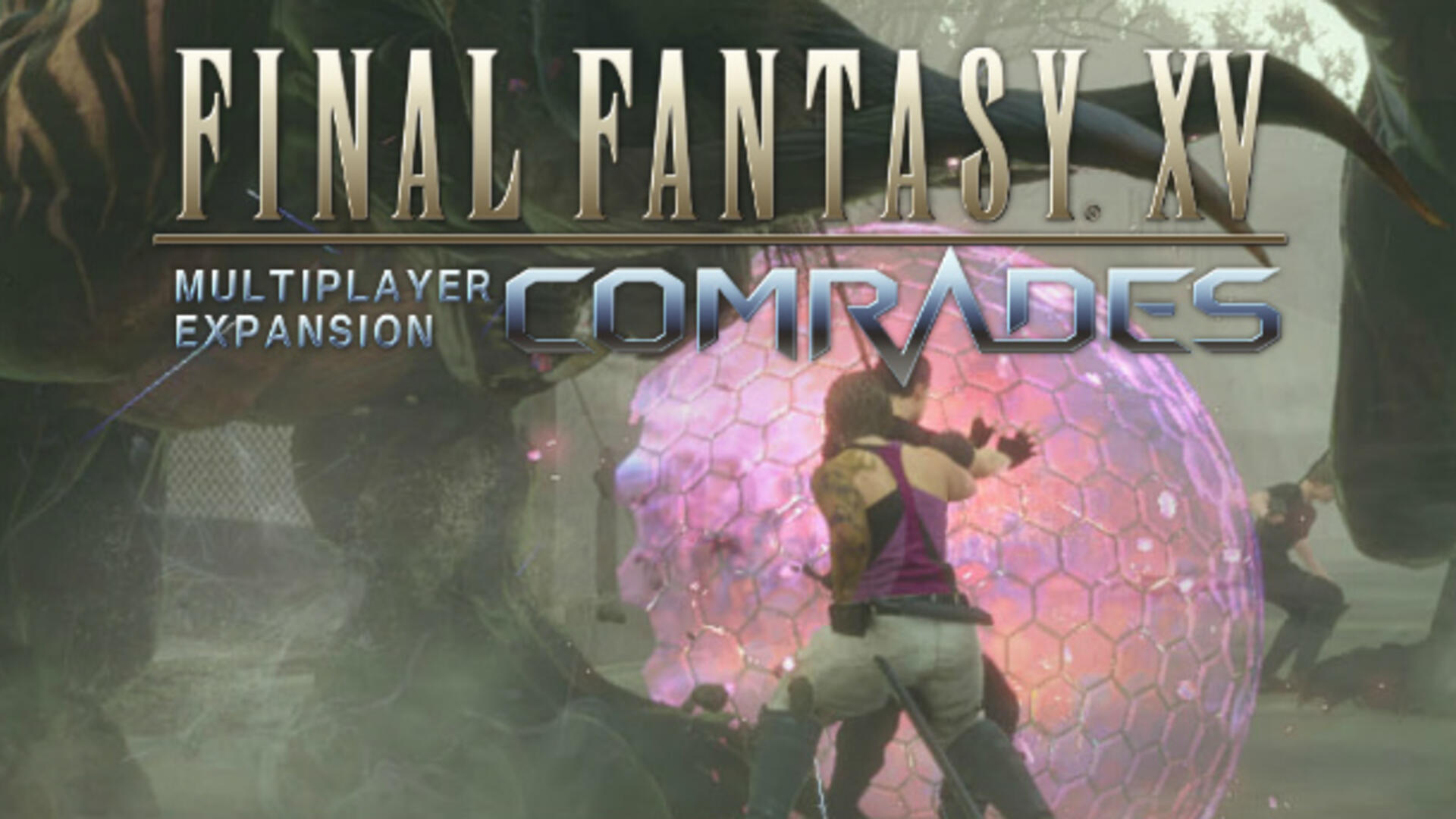 Final Fantasy XV Comrades Multiplayer Has a Release Date